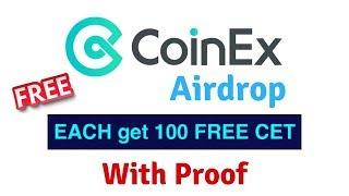 Join & Get CoinEx 100 CET Coin Free | Hindi Video By Bitcoin World