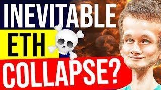 The Collapse of ETH is INEVITABLE - Vitalik Agrees (kind of...)