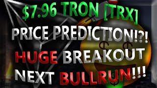 $7.96 TRON [TRX] PRICE PREDICTION!?! HUGE BREAKOUT NEXT BULLRUN!!!