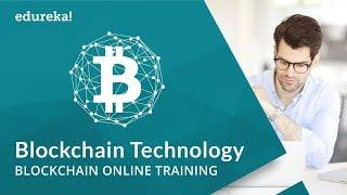 Blockchain Technology | Blockchain Tutorial for Beginners | Blockchain Training | Edureka