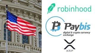 U.S. Lawmakers to Discuss if Crypto Is 'The Future of Money' - Robinhood Adds LTC & BCH - PayBis XRP