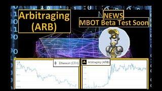 Arbitraging (ARB) | NEWS MBOT Beta Test Soon
