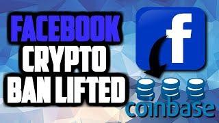 COINBASE BEING BOUGHT BY FACEBOOK?! Facebook Crypto Ad Ban lifted! Cryptocurrency News