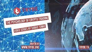 Trybe TV – How cryptocurrency market trends work – Video Series by Darko Tomic