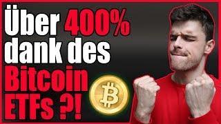 400% Zuwachs durch den Bitcoin ETF?! Bitcoin News am 03.08.2018