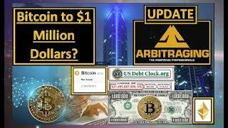 Bitcoin BTC to $1 Million Dollars? Arbitraging UPDATE | (ARB)
