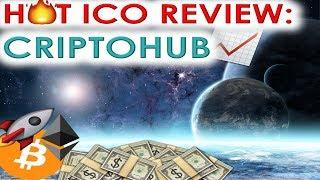 HOT ICO REVIEW: CRIPTOHUB   ICO IS LIVE