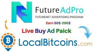 Futureadpro Live Buy Adpacks Using Bitcoin Localbitcoins.com Futurenet Advertisement Program Live