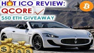 HOT ICO REVIEW: QCORE | CHANGING AUTOMATED TRADING FOR THE BETTER | $50 ETH GIVEAWAY