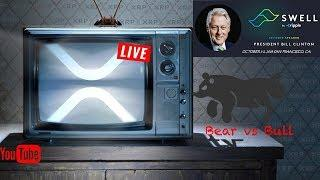 LIVE I XRP TV - SWELL By Ripple - ????BullRun?- News - Support #XRPArmy #Xrpcommunity LIVE 2018 HD