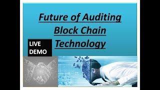 #BLOCK CHAIN # FUTURE OF AUDITING. ब्लॉक चैन टेक्नोलॉजी और ऑडिटिंग।