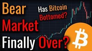 The Bitcoin Bear Market Is Finally Over - Here's Why