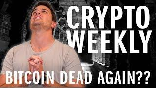 Crypto Weekly | Bitcoin dead AGAIN?! Over $1 billion crypto stolen & My Smart Property