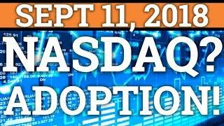 NASDAQ PRICE PREDICTIONS!   WHY BITCOIN/CRYPTOCURRENCY WILL SUCCEED!   RIPPLE XRP ETHEREUM NEWS 2018