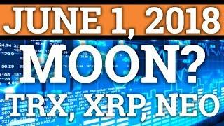 BITCOIN BTC MOON? $100,000 IN TRON TRX? RIPPLE XRP, NEO PRICE PREDICTION + CRYPTOCURRENCY CRASH NEWS