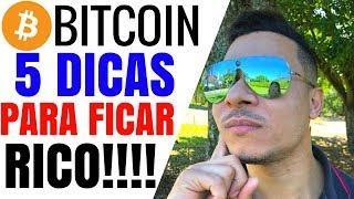 5 DICAS PARA FICAR RICO COM BITCOIN | MILIONÁRIO COM BITCOIN?