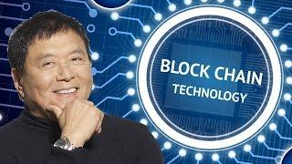 Robert Kiyosaki: The Future of Blockchain Technology
