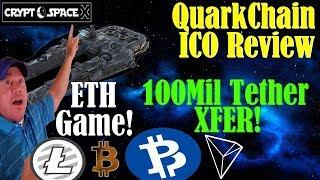 $100Mil in USDT xfer - QuarkChain ICO review - BTCP to replace Monero? -