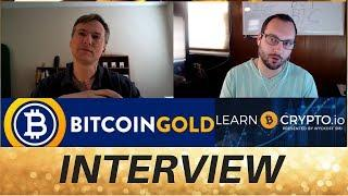 Bitcoin Gold Interview - %51 Attack - Future of BTG Plus More!