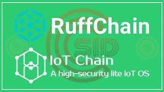 Internet of Things - Ruff Chain & IoT Chain