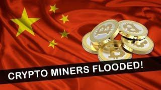 Chinese Cryptocurrency Miners FLOODED & Destroyed!