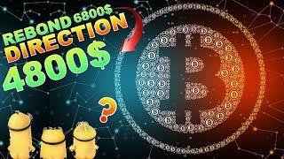BITCOIN 4800$ APRÈS LES 6800$ !!!??? analyse technique crypto monnaie BTC