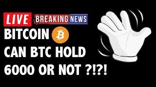 Can Bitcoin (BTC) Hold The 6000 Level?! - Crypto Market Technical Analysis & Cryptocurrency News
