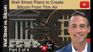 Wall Street Plans to Create More than 21 Mil Bitcoin