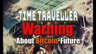 Time Traveller from future Warning About Bitcoin  Future World