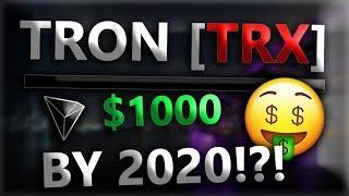 TRON [TRX] | Can TRX Hit $1000 BY 2020!?! *2019 TRON PRICE PREDICTION!*