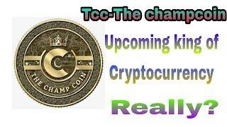 Future of The champcoin(Tcc) Bitcoin vs Tcc.