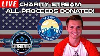 What's the Hype 4th of July Charity Stream! - Crypto News Live & Cryptocurrency Current Events