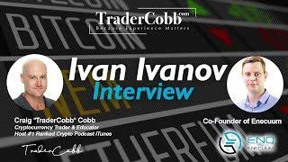 TraderCobb Interviews Ivan Ivanov Co-Founder Enecuum Blockchain @ Consensus Blockchain Week - NY
