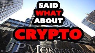 JP MORGAN CO-PRESIDENT SAID WHAT ABOUT CRYPTOCURRENCY AND BITCOIN. ?