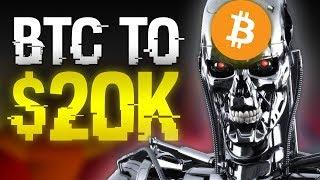 Bitcoin's Price Could Still Reach 20K By 2019 - Here's Why I Believe It Will