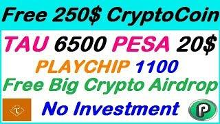 Bitcoin Free New Crypto Airdrop TAU 6500,PLAY 1100,PESA 20$ Free Token New airdrop,earn with gr fast