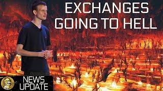 "Ethereum Update, Vitalik ""Exchanges Can Burn in Hell"" & Bitmain Monster - BTC & Cryptocurrency News"