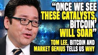 """Once We See THESE CATALYSTS, Bitcoin' WILL SOAR"" - Tom Lee, Bitcoin And MARKET GENIUS Tells US WHY"