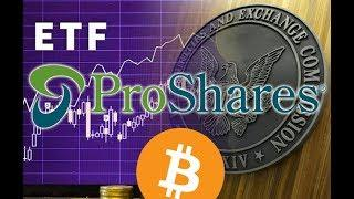 Proshares Bitcoin ETFs Coming? - Daily Bitcoin and Cryptocurrency News 8/21/2018