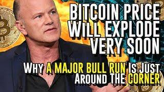 BITCOIN PRICE Will EXPLODE VERY SOON - Why A MAJOR BULL RUN Is Just Around THE CORNER