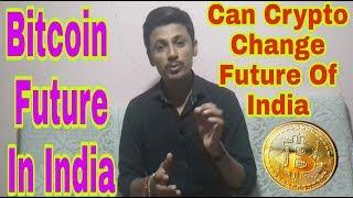 Bitcoin Future In India | Can Crypto Change Future of India | Being India Crypto Tech