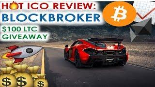 HOT ICO REVIEW: BLOCKBROKER | SOFT CAP REACHED WITHIN 22 HOURS! | $100 LTC GIVEAWAY