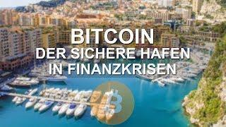 BITCOIN ALS SICHERER HAFEN IN FINANZKRISEN