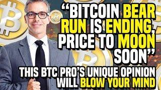 """""""Bitcoin BEAR RUN Is ENDING, Price To MOON Soon"""" - This BTC Pro's Unique Opinion WILL BLOW YOUR MIND"""