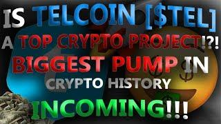 IS TELCOIN [$TEL] A TOP CRYPTO PROJECT!?! BIGGEST PUMP IN CRYPTO HISTORY INCOMING!!!