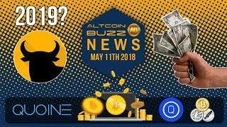 Altcoin News - Bitcoin 2019 Prediction, Iran & Cryptcurrency, QUOINE and LIQUID Platform, QASH