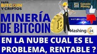 Que pasa con la Mineria de Bitcoin en la nube; Hashflare, Hashing24, Genesis Mining