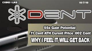Why I Love DENT - 55x Gain Potential - DENT Exchange & World Crypto Con Winners Picked From Chat