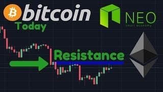 Can BTC Break Resistance?! | NEO News & Ethereum TA [Bitcoin Today]