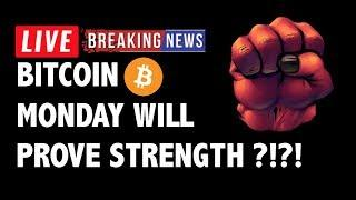 Monday Will Prove Strength of Bitcoin (BTC)?!-Crypto Market Technical Analysis & Cryptocurrency News